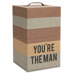 "You're the Man by Man Made - 6.25"" MDF Container"