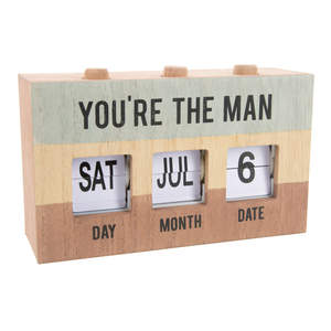You're the Man by Man Made - Perpetual Desk Calendar