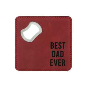 "Best Dad by Man Made - 4"" x 4"" Bottle Opener Coaster"