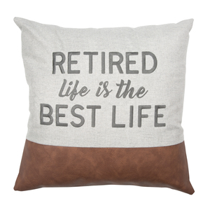 "Best Life by Retired Life - 18"" Pillow"