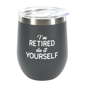 Do It Yourself by Retired Life - 12 oz Stemless Tumbler