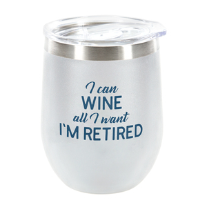 Wine by Retired Life - 12 oz Stemless Tumbler