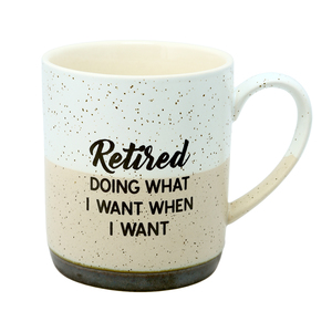 What I Want by Retired Life - 15 oz. Mug