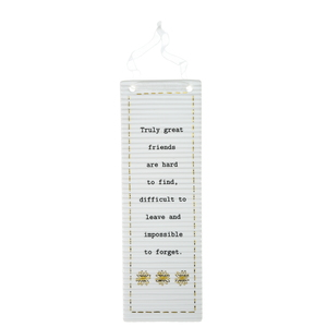 "Great Friends by Thoughtful Words - 7.25"" Hanging Plaque"