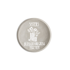 "Sisters by Bless My Bloomers - 5"" Cement Keepsake Dish"