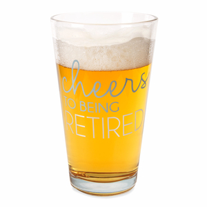 Retired by Happy Occasions - 16 oz Pint Glass Tumbler