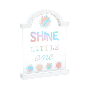 "Shine Little One by Sunshine & Rainbows - 8"" Self Standing Plaque"