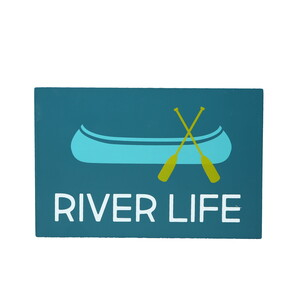 "River Life by We People - 6"" x 4"" MDF Plaque"