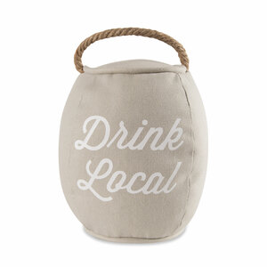"Drink Local by Man Crafted - 8"" Barrel Door Stopper"