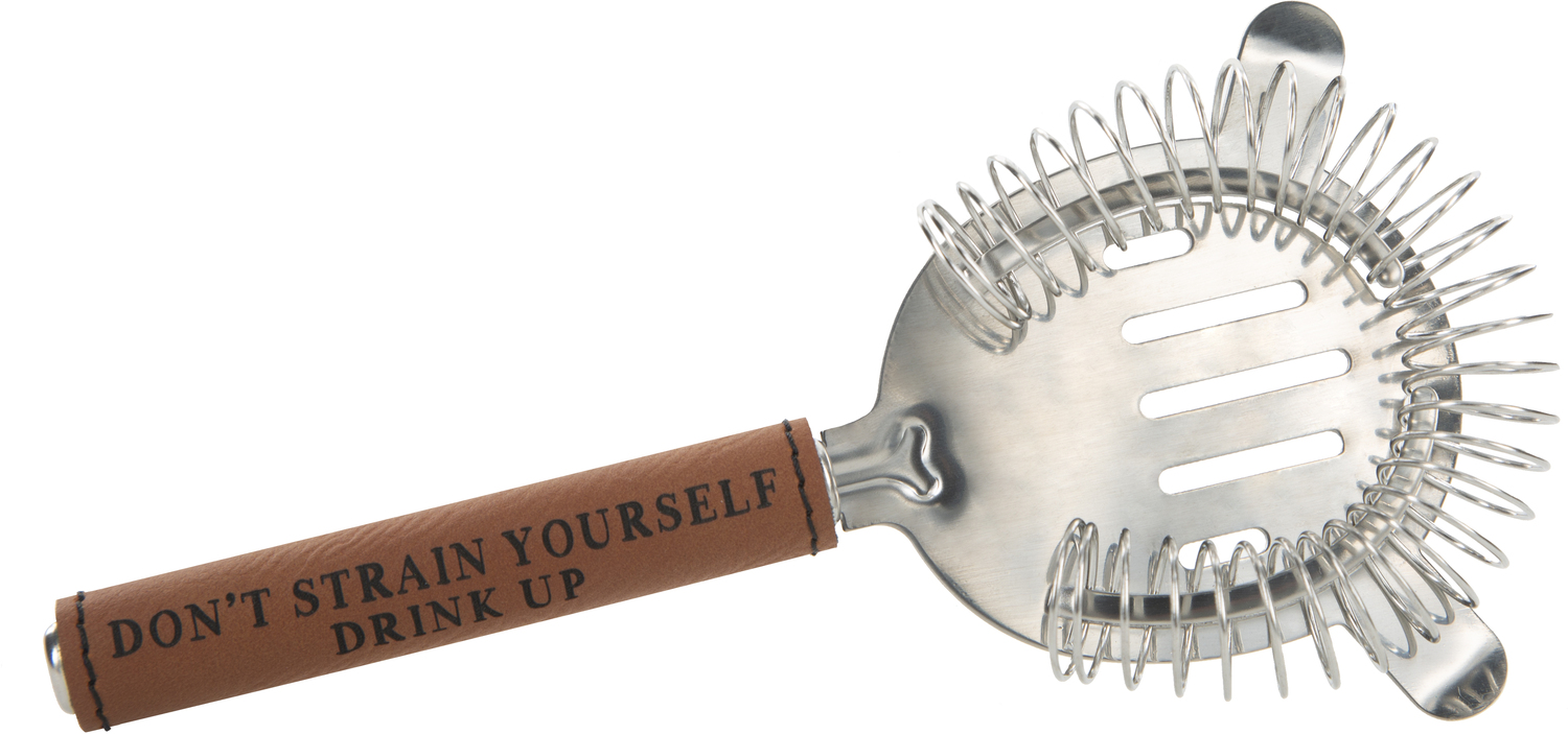 Don't Strain Yourself by Man Crafted - Don't Strain Yourself - PU Leather & Stainless Steel Strainer