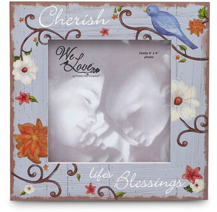 "Cherish Life's Blessings by We Love - 6"" x 6"" Wood Picture Frame"