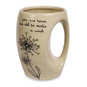 Never Too Old by Dandelion Wishes - 16oz. Mug