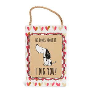 "I Dig You by It's Cats and Dogs - 4"" x 6"" Plaque"