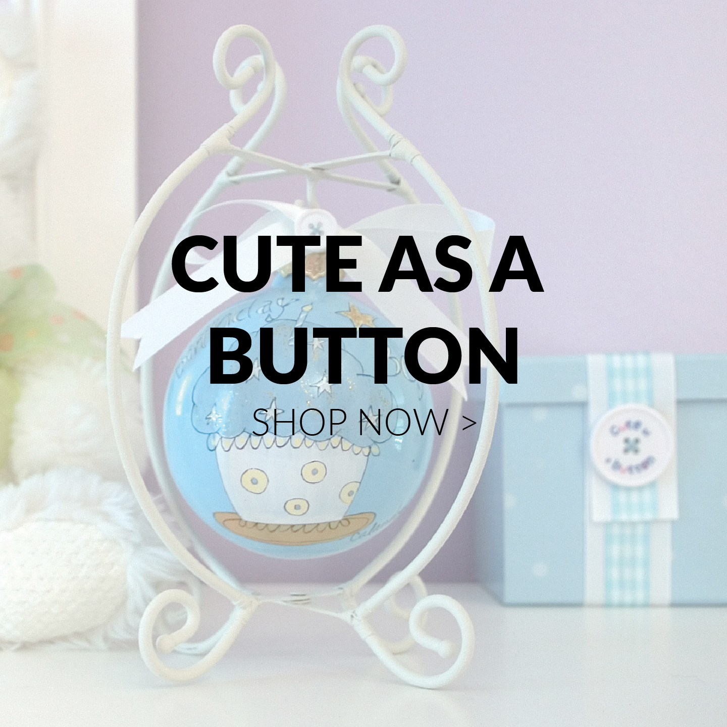Cute as a Button