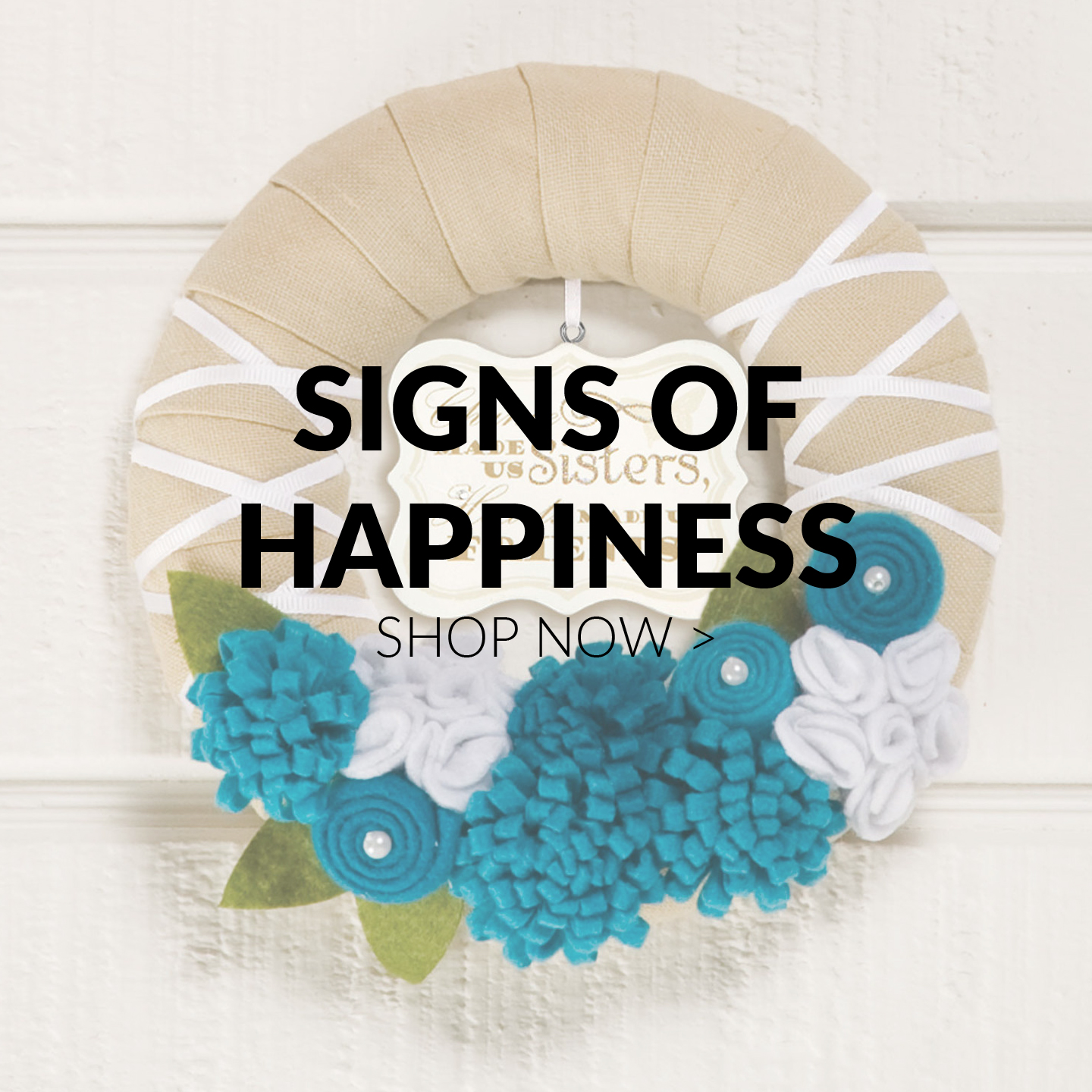 Signs of Happiness