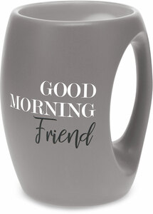 Friend by Good Morning - 16 oz  Mug