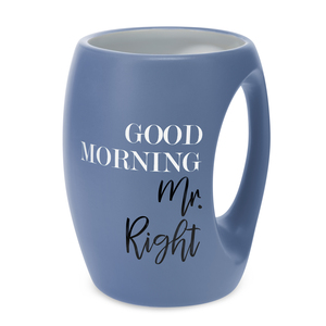Mr. Right by Good Morning - 16 oz Mug