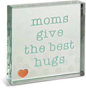 "Best Hugs by Mom Love - 3"" x 3"" Glass Plaque"