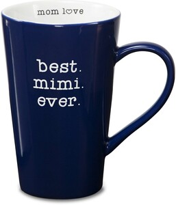 Best Mimi by Mom Love - 18 oz Latte Cup