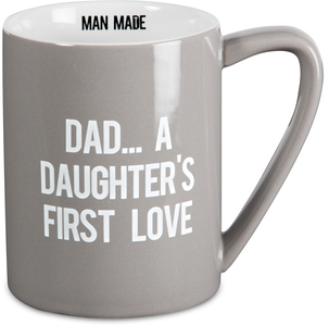 Daughter's First Love by Man Made - 18 oz. Mug