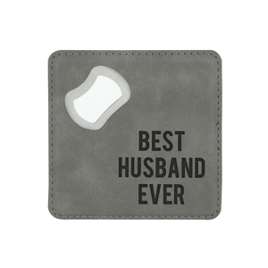 "Best Husband by Man Made - 4"" x 4"" Bottle Opener Coaster"