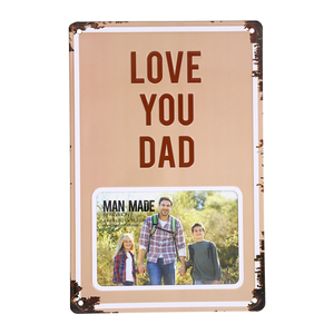 "Love You Dad by Man Made - 8"" x 11.75"" Tin Frame (Holds 6"" x 4"" Photo)"