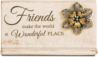 "Friends by Light Your Way - 7.5""W x 3.5"" H  Plaque"