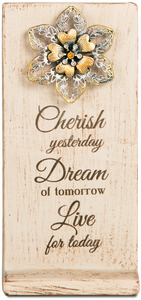 "Cherish, Dream, Live by Light Your Way - 4"" W x 7.5 H Plaque"