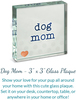 Dog Lover Gift Box by Packaged With Positivity - Plaque