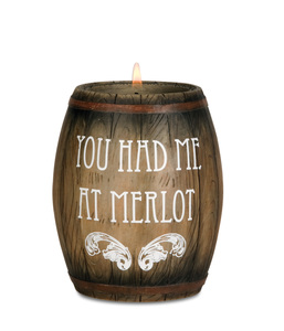 "You had me at Merlot by Wine All The Time - 3.75"" Wine Barrel Candle Holder"