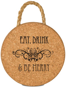 "Eat, Drink & Be Merry by Wine All The Time - 6"" Cork Trivet"