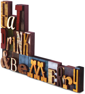 "Eat, Drink & Be Merry by Wine All The Time - 18"" x 12"" Wood Block Letters"