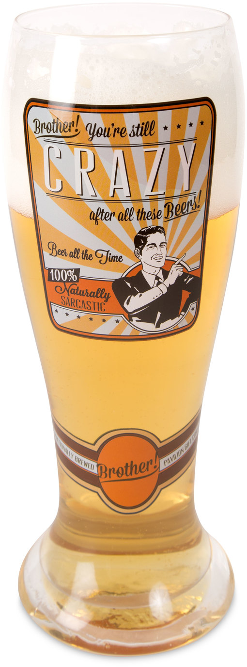Brother by Wine All The Time - Brother - 23oz Pilsner Beer Glass