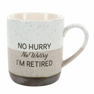 No Hurry by Retired Life - 15 oz. Mug