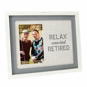 "Relax by Retired Life - 9.75"" x 8.25"" Frame (Holds 4"" x 6"" Photo)"