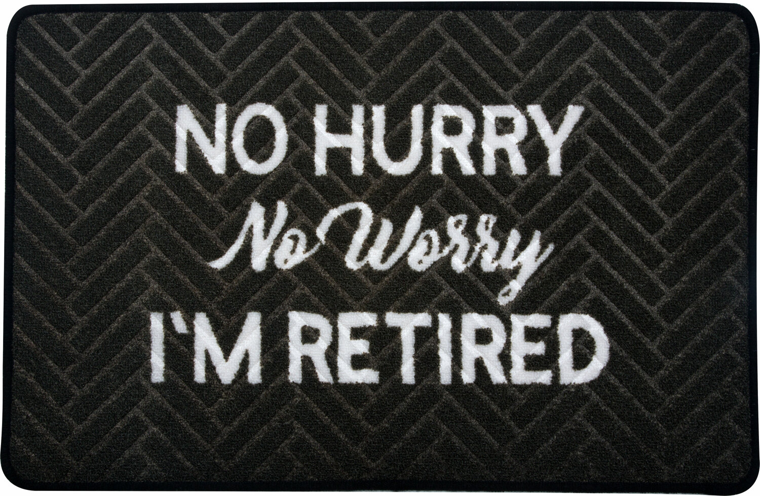"No Hurry by Retired Life - No Hurry - 27.5"" x 17.75""   Floor Mat"