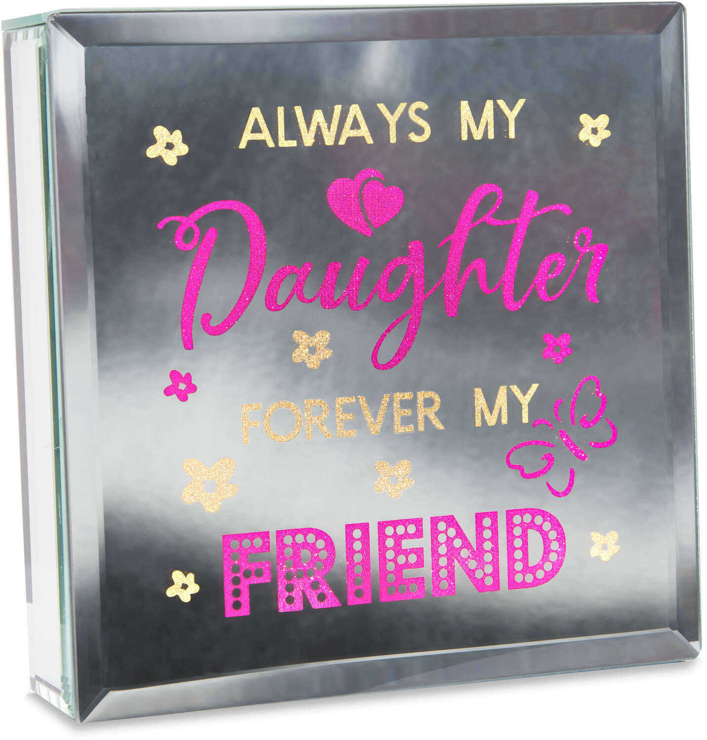 "Always by Reflections of You - Always - 6"" Lit-Mirrored Plaque"