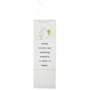 "Always Believe by Thoughtful Words - 7.25"" Hanging Plaque"