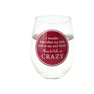 Crazy by A-Parent-ly - 18 oz Stemless Wine Glass