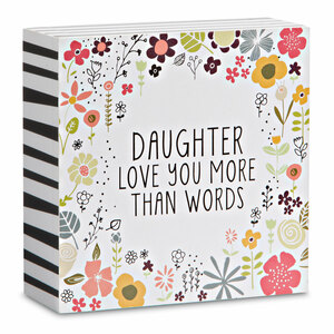 "Daughter by Love You More - 4"" x 4"" Plaque"