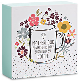 "Motherhood by Love You More - 4"" x 4"" Plaque"