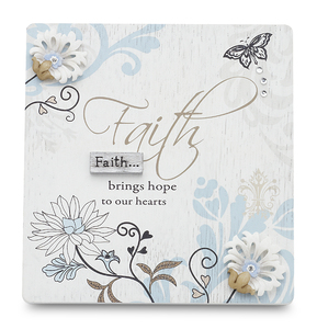 "Faith by Mark My Words - 5""x4.75""Self Standing Plaque"