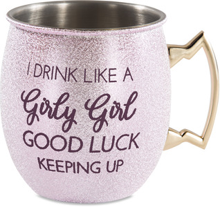 Girly Girl by My Kinda Girl - 20 oz Stainless Steel Moscow Mule