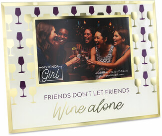 "Wine Alone by My Kinda Girl - 9.25"" x 7.25"" Frame (Holds 6"" x 4"" Photo)"