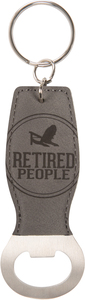 Retired People by We People - Bottle Opener Keyring