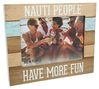Nauti People by We People -