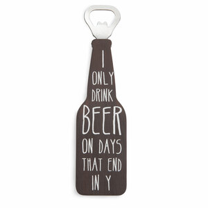 "Days That End in Y by Man Crafted - 7"" Bottle Opener Magnet"