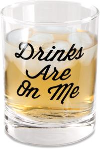 Drinks on Me by Man Crafted - 11 oz Rocks Glass