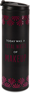 Waste of Makeup by Pretty Inappropriate - 14 oz Travel Mug