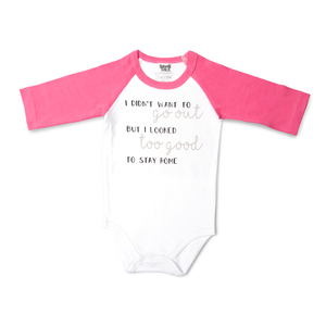 Looked Too Good by Sidewalk Talk - 6-12 Months 3/4 Length Pink Sleeve Onesie